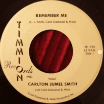 Carlton Jumel Smith & Cold Diamond & Mink – Remember Me