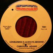 Christine Adams – Loneliness Is All Around