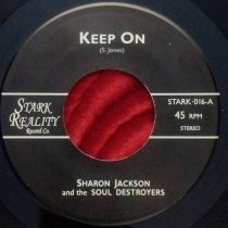 Sharon Jackson and The Soul Destroyers - Keep On