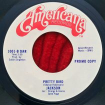 Jackson – Pretty Bird /  Don't Wanna Lose The Good Times