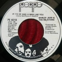 Shirley Jean & The Relations – If I'd Of Had A Man Like You