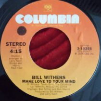 Bill Withers – Make Love To Your Mind