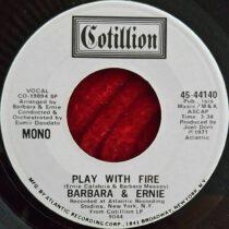 Barbara & Ernie - Play With Fire