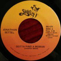 Jonathan Settel - Gotta Find A Woman