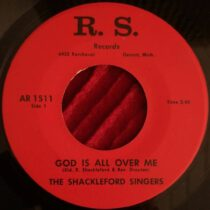 Shackleford Singers ‎– God Is All Over Me