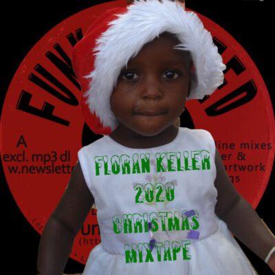 Florian Keller - Christmas 2020 Mixtape