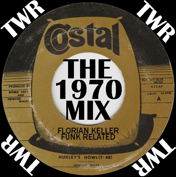 Florian Keller - Funk Related Radioshow #010 - The 1970 Mix